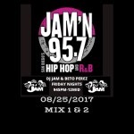 DJ Jam Radio Mix 08/25/2017 Mix 1 & 2