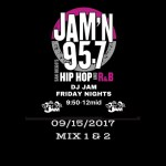 DJ Jam Radio Mix 09/15/2017 Mix 1 & 2