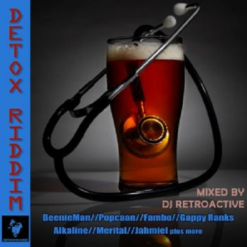 detoxx riddim mix dj retroactive