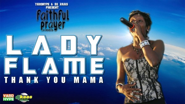 Lady Flame – Thank You Mama (March 2014)
