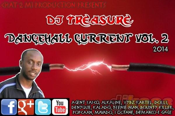 DJ Treasure Dancehall Current Vol. 2 - 2014 (April 2014) @djtreasure