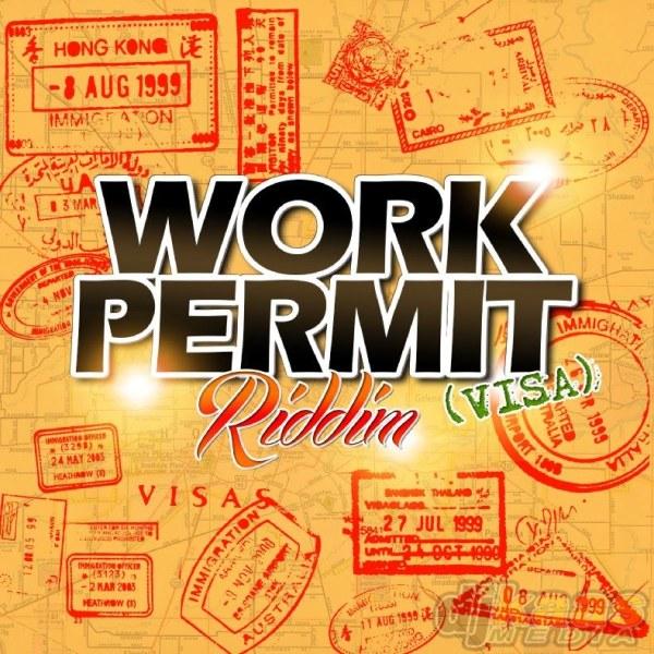 WORK-PERMIT-RIDDIM-_1