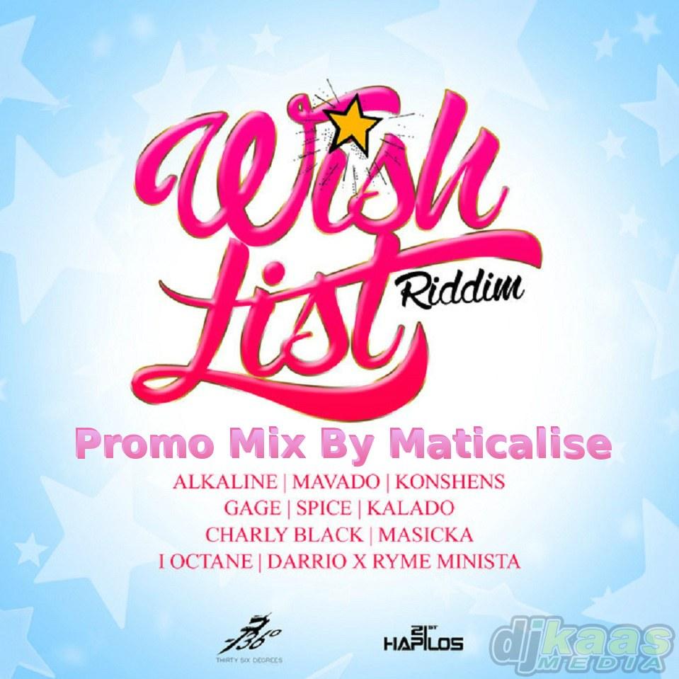 Wish List Riddim Mix (36 Degrees Records) Nov 2014 | DJ Kaas Media