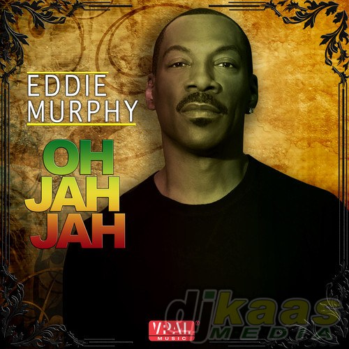 "Artwork for Eddie Murphy's chart topping single ""Oh Jah Jah"""