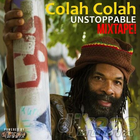 Colah Colah - Unstoppable Album Official Mixtape