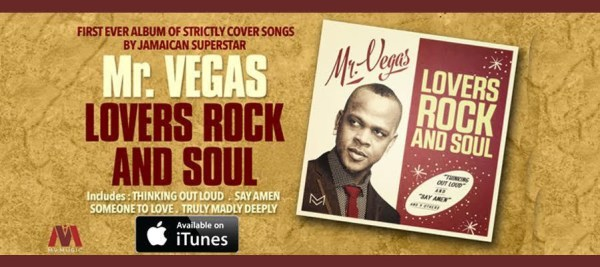 Mr Vegas - Lovers Rock and Soul