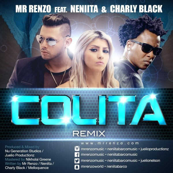Mr Renzo x Neniita x Charly Black - Colita Remix (Official Video)