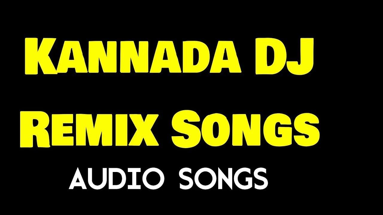 kannada Dj songs 2020 free download mp3 - Dj Mix