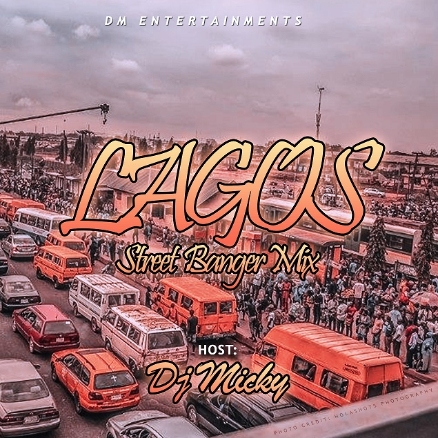 Download Mixtape: Lagos Street Banger Mix - DJ Micky - DJ