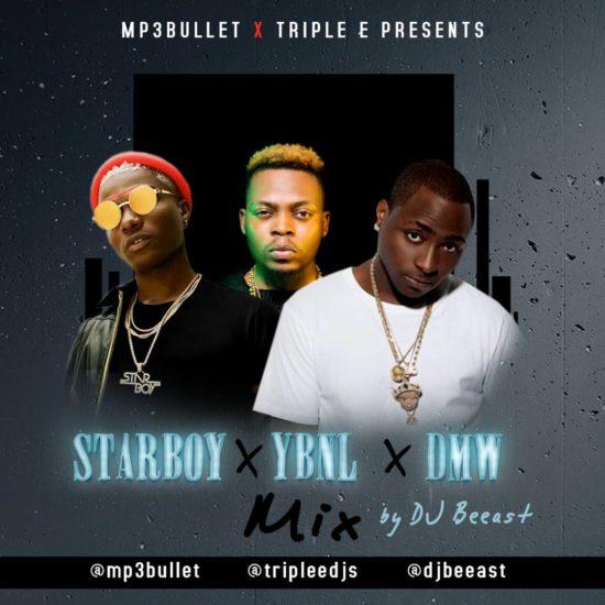 DJ Beeast – DMW X StarBoy X YBNL Mixtape - DJ Mixtapes