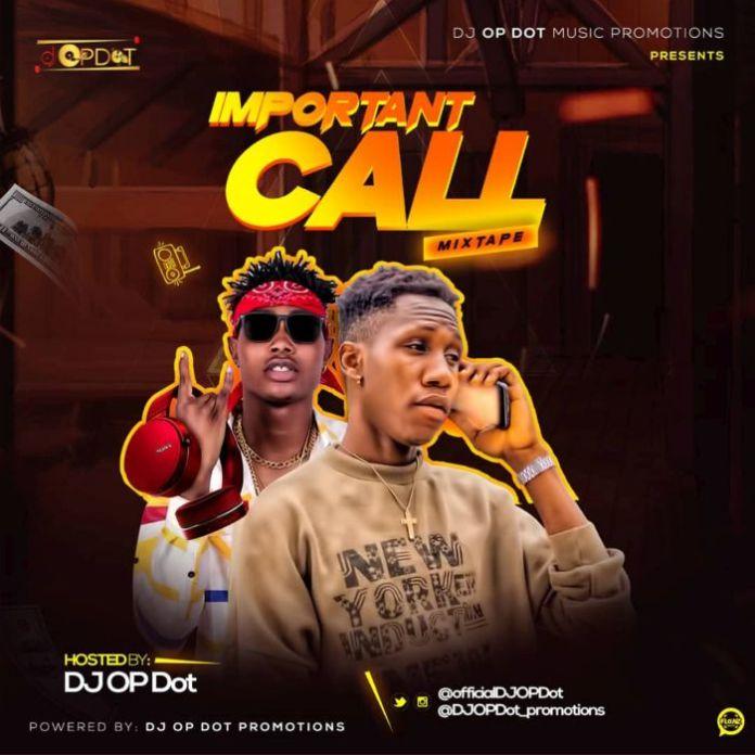 Mixtape DJ OP Dot Important Call Mix