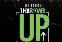 DJ-Ecool-1-Hour-Power-Up-Mixtape