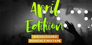 DJMoreMuzic-Naijaloaded-Monthly-Mixtape-april-edition