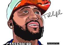 best-of-cassper-nyovest-songs-mixtape