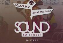 dj-adarmz-x-dj-jhoonzihn-sound-4-d-street-mixtape
