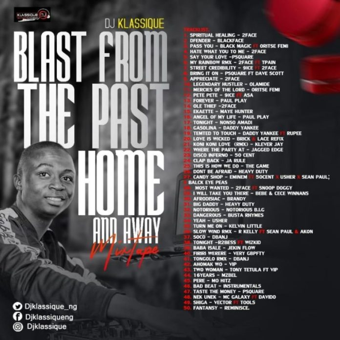 dj-klassique-–-blast-from-the-past-naija-n-foreign-mix