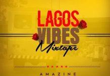 dj-nestle-lagos-vibes-mixtape-2019
