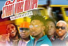 dj-sjs-street-vibes-mixtape-gbe-body-eh-2019