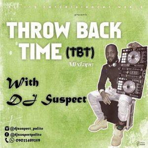 dj-suspect-foreign-throw-back-time-mixtape