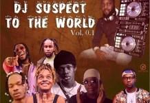 dj-suspect-to-the-world-mixtape-2019
