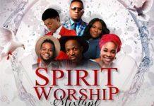 spirit-worship-dj-mixtape-nigeria-2019-gospel-songs