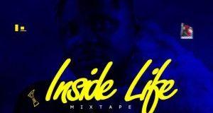 DJ Baddo – Inside Life Mixtape 2019