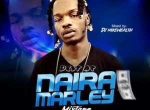 dj-mikewealth-best-of-naira-marley-mix-2019