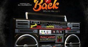 foreign-old-skool-dj-murbeatz-–-back-to-back-90's-hitz-mix