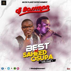 best-of-saheed-osupa-dj-mix-best-fuji-songs