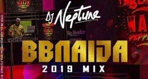 dj neptune bbnaija 2019 party mix