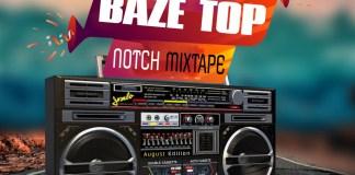042baze-ft-dj-gbolavibes-baze-top-notch-mix-august-edition