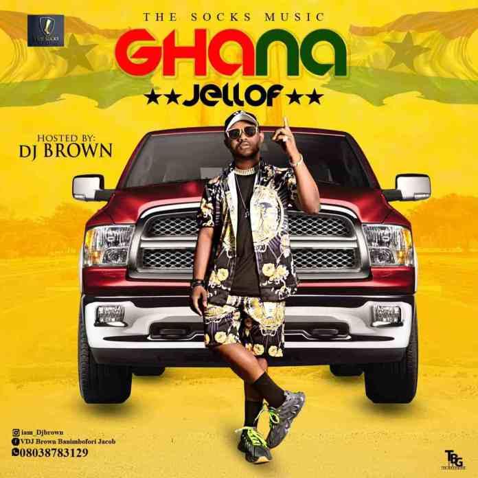 dj brown ghana jellof mix download - ghana mixtape