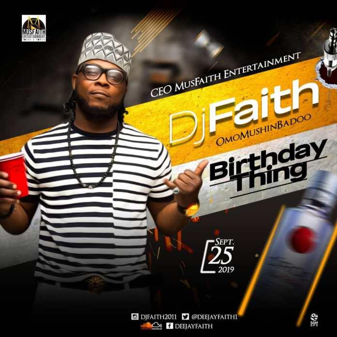 DJ Faith Birthday Thing Mixtape DJ Mix Mp3 Download