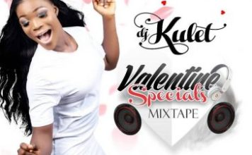 DJ Kulet – Valentine Specials Mixtape