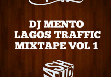 DJ Mento Lagos Traffic Vol 1 Mix