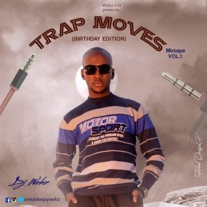 DeeJay Webz – Foreign Trap Moves Mixtape volume 1
