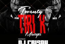 dj-crispy-twenty-tiri-k-23k-mixtape-2019