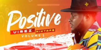 DJ Baddo Positive Vibez Mix Mixtape Volume 1 Download
