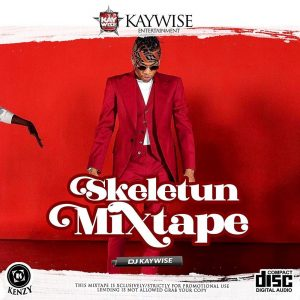 dj-kaywise-skeletun-mix-ft-tekno-new-single-mixtape-download