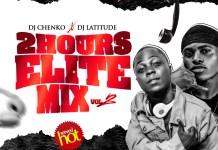 dj-chenko-x-dj-latitude-2-hours-elite-mix-vol-download