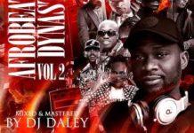 dj daley afrobeats dynasty mixtape download
