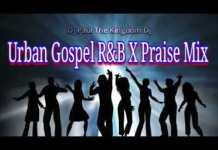 Urban Gospel Mix Mp3 Download