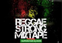 DJ Don Reggae Strong Mix Download - Reggae Oldies Mix Download