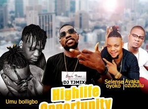 DJ Tymix Highlife Opportunity Mix Mixtape Mp3 Download