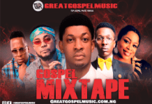 Gospel Mixtape 2019 Mp3 Download