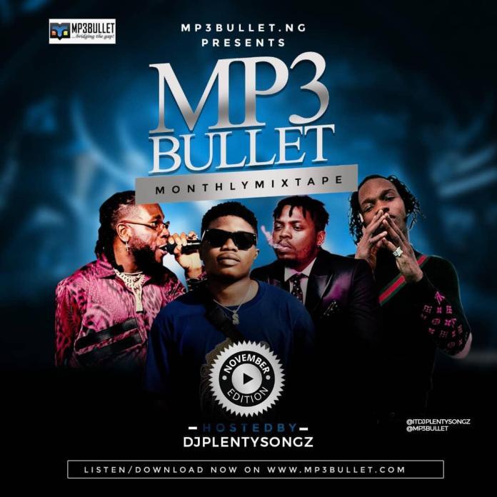 mp3bullet ft dj plentysongz monthly mixtape november edition