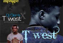 best of twest dj mix mixtape download