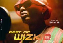 DJ Standard Best Of Wizkid Mix Songs - Best Of Wizkid Mixtape