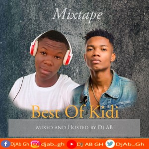 dj ab best of kidi music dj mix download