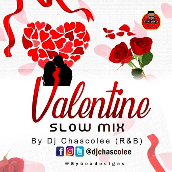 DJ Chascolee Valentine Slow Mix - RnB DJ Mix Mp3 Download 2020